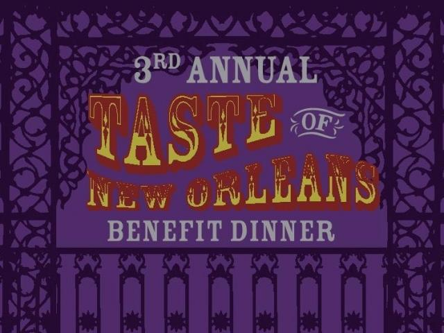 3rd Annual Taste of New Orleans Benefit Dinner