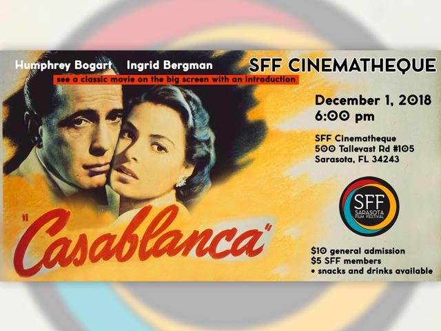 The SFF Cinematheque presents Casablanca