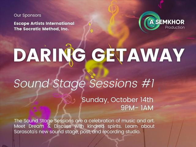 Daring Getaway: Sound Stage Sessions #1