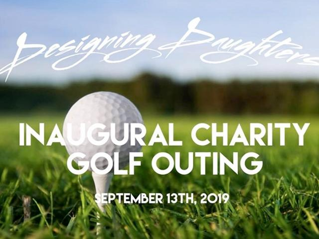 Designing Daughters Inaugural Charity Golf Outing