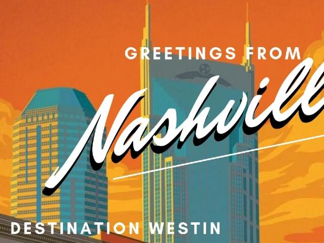 Destination Westin | Greetings from Nashville
