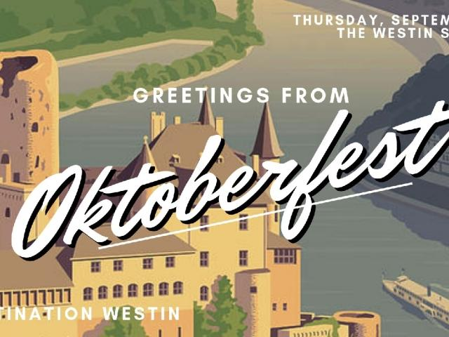 Destination Westin | Greetings from Oktoberfest