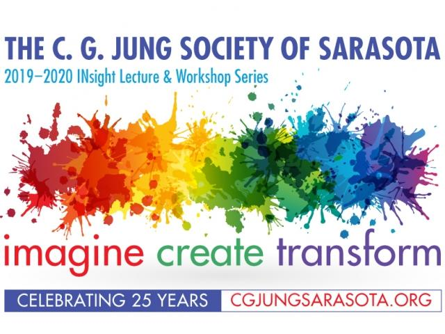 C. G. Jung Society of Sarasota INsight Lecture and Workshop Series.