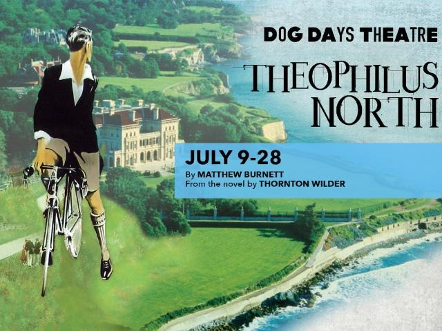 Theophilus North plays July 9 through 28