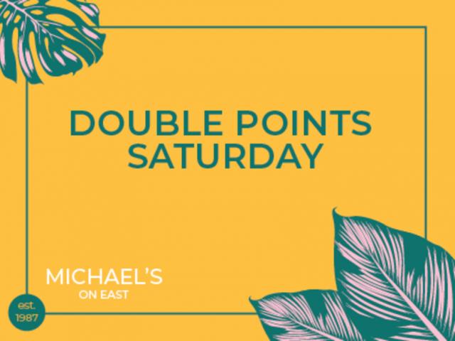 Double Points Saturdays
