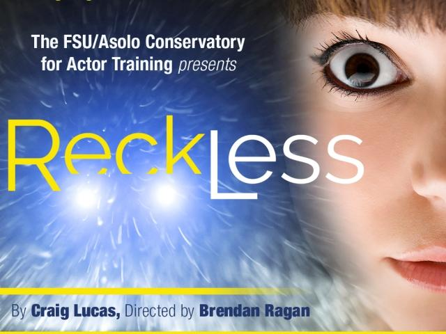 FSU/Asolo Conservatory presents Reckless