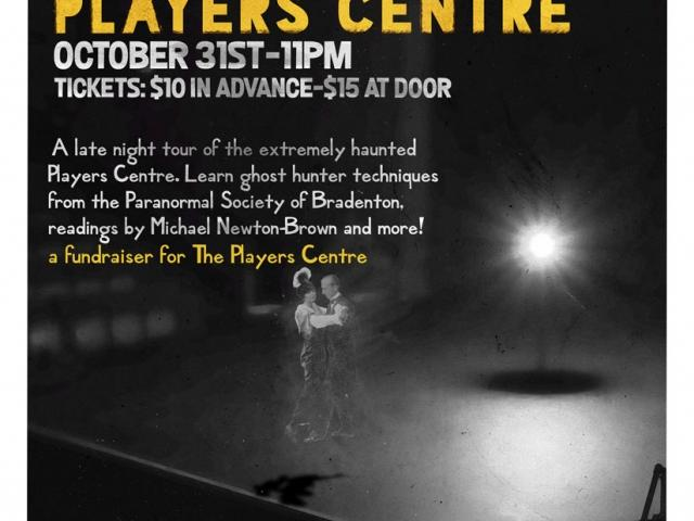 Haunted Halloween Tour of The Players Centre