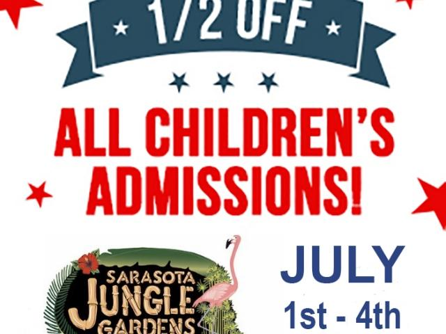 1/2 OFF All Children's Admissions, July 1st-4th, Sarasota Jungle Gardens