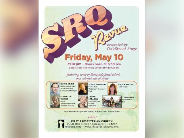 SRQ Revue, May 10, Oak Street Stage, First Presbyterian