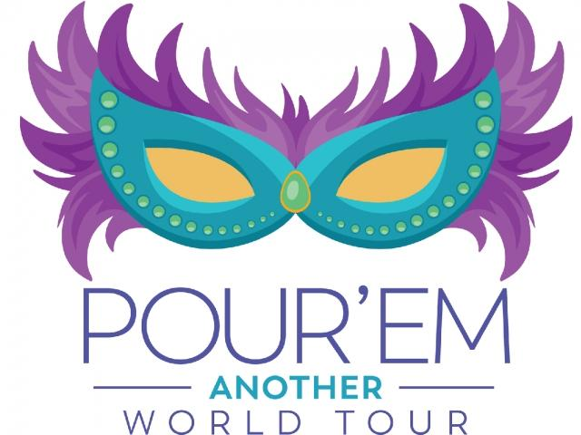 Pour'Em Another: World Tour