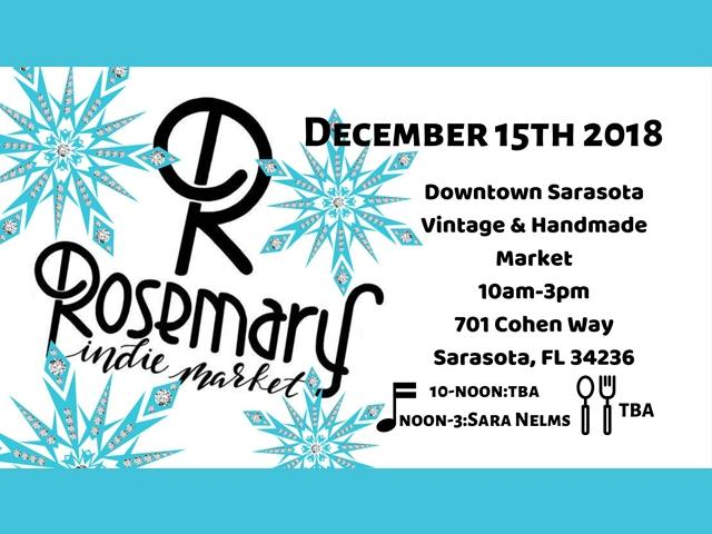 Rosemary Indie Market Dec.15th
