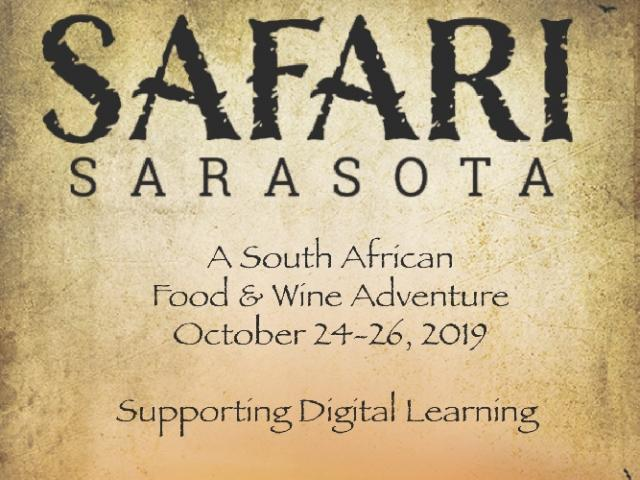 Safari Sarasota - A South African Food and Wine Adventure Supporting Digital Learning