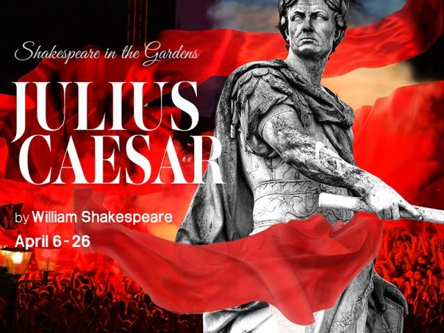 Shakespeare in the Gardens: Julius Caesar