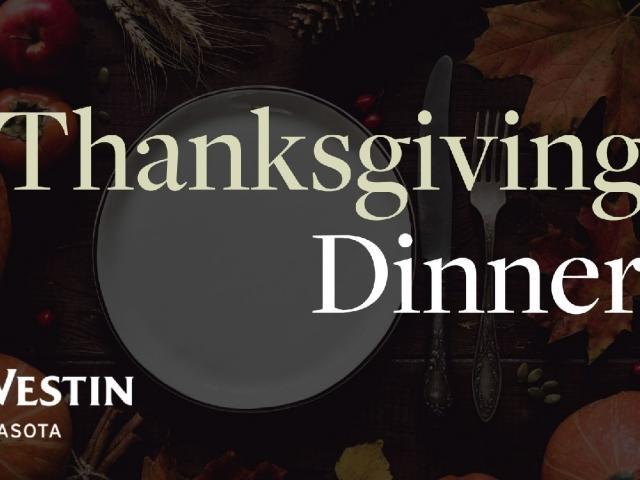 Thanksgiving Dinner at The Westin Sarasota