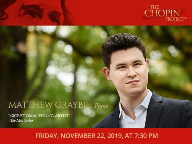 Chopin Project pianist, Matthew Graybil, Friday, Nov. 22, 2019 7:30 PM - Chopin Project pianist, Mattew Graybil will perform Friday, November 22, 2019, at 7:30 PM at the Church of the Redeemer, 222 S Palm Avenue, Sarasota FL  34236