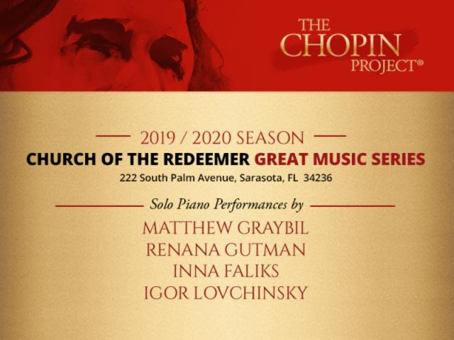 Chopin Project 2019-20 Season at Church of the Redeemer, Sarasota - Chopin Project Performer Listing for the 2019-20 Great Music Series at Church of the Redeemer, Sarasota