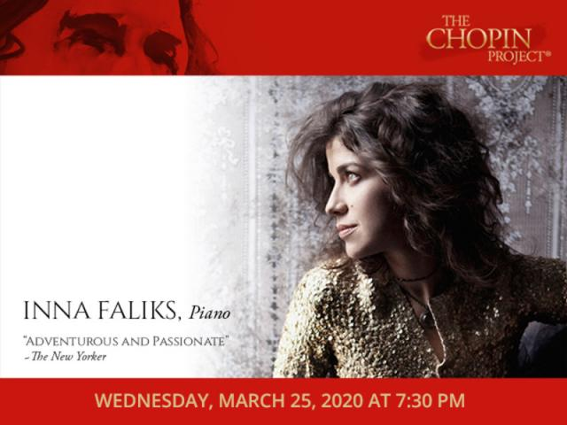 Chopin Project pianist, Inna Faliks, Wednesday, March 25, 2020 at 7:30 PM - Chopin Project pianist, Inna Faliks, will perform Wednesday, March 25, 2020, at 7:30 PM at the Church of the Redeemer, 222 S Palm Avenue, Sarasota FL 34236