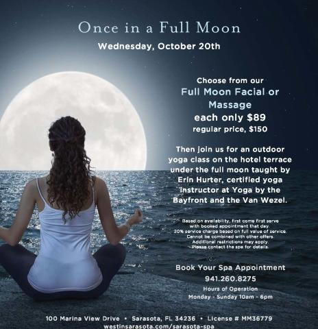 Once in a Full Moon Yoga Class - Join us for an Outdoor Full Moon Yoga Class and Spa Specials!