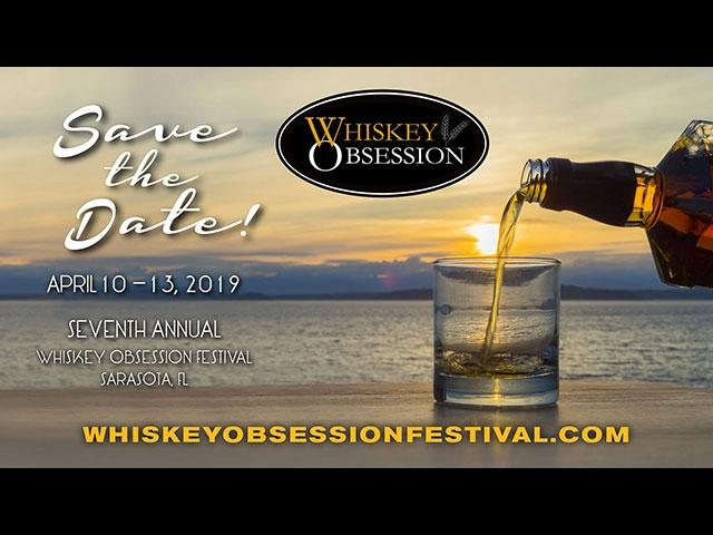 Seventh Annual Whiskey Obsession Festival in Sarasota, Florida