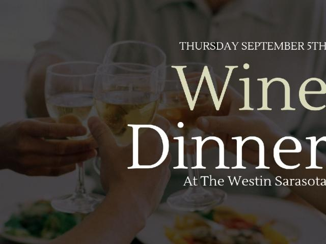 Wine Dinner at The Westin Sarasota