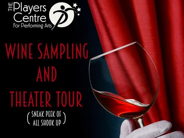 Wine Sampling and Theatre Tour