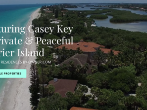 Casey Key Beach Rental Image - Casey Key. A private and peaceful barrier island located between downtown Sarasota and Venice Island.
