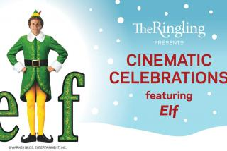 Elf - Cinematic Celebrations at The Ringling