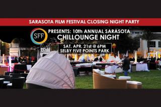 Sarasota Chillounge Night - SFF Closing Night Party - 2018
