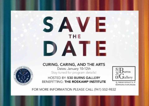 Curing, Caring, and The Arts benefitting The Roskamp Institute
