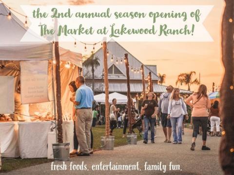 Season Grand Opening of The Market at Lakewood Ranch