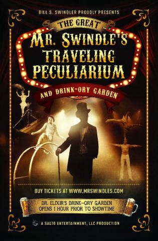The Great Mr. Swindle's Traveling Peculiarium and Drink-Ory Garden