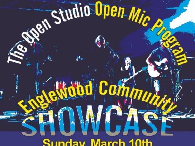 The Open Studio Open Mic Program - Englewood Community Showcase, Sunday March 10th 1:00 pm - 6:00 pm