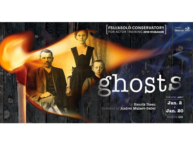Ghosts - at FSU/Asolo Conservatory for Actor Training
