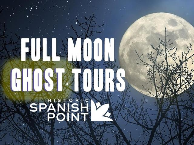 Full Moon Ghost Tours - Historic Spanish Point