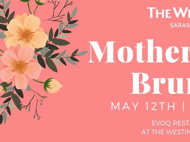 Mother's Day Brunch at The Westin Sarasota