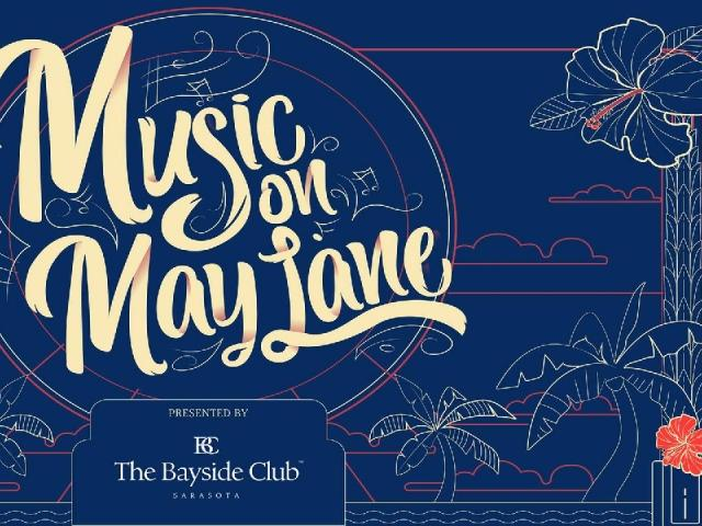 Music on May Lane Presented by The Bayside Club