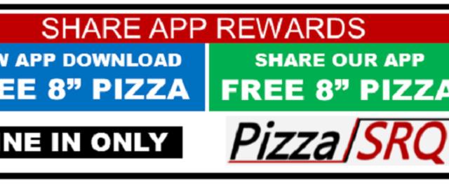 Share App Rewards - Share App Rewards. FREE Pizza. PizzaSRQ.