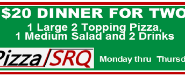 $20 Dinner for Two - 1 Large 2 Topping Pizza, 1 Medium Salad and 2 Drinks. PizzaSRQ.