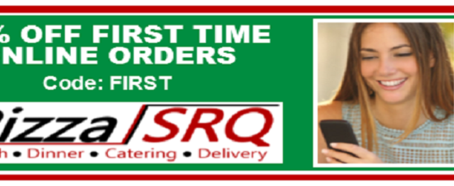 10% OFF First Time Online Orders. - 10% OFF First Time Online Orders. Code: First. PizzaSRQ.