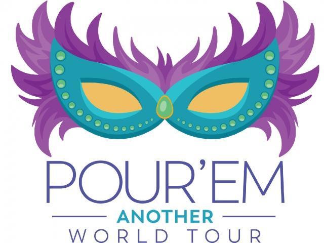 Pour'Em Another: World Tour