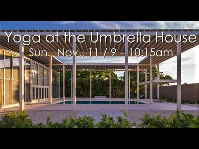 Yoga at the Umbrella House